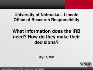 University of Nebraska – Lincoln Office of Research Responsibility