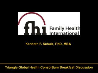 Kenneth F. Schulz, PhD, MBA