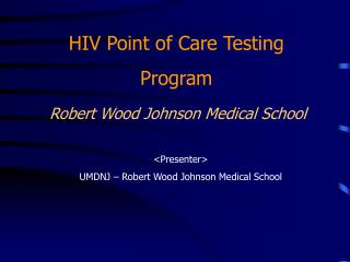 Robert Wood Johnson Medical School