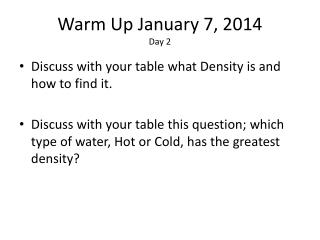 Warm Up January 7, 2014 Day 2