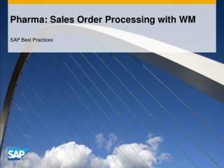 Pharma: Sales Order Processing with WM