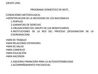 GRUPO UNO. PROGRAMA DOMESTICO DE MLTC. CONDICIONES METODOLIGICA: