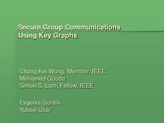 Secure Group Communications  Using Key Graphs