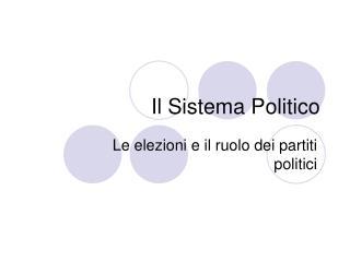 Il Sistema Politico