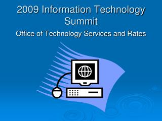 2009 Information Technology Summit