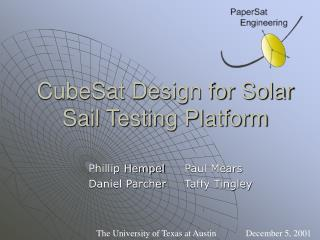 CubeSat Design for Solar Sail Testing Platform