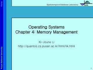 Operating Systems Chapter 4: Memory Management