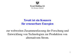 Xwatt ist ein Konzern für erneuerbare Energien
