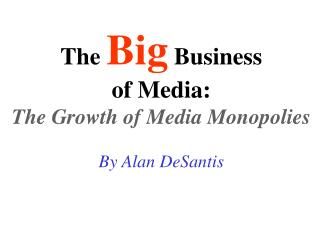 The Big Business of Media: