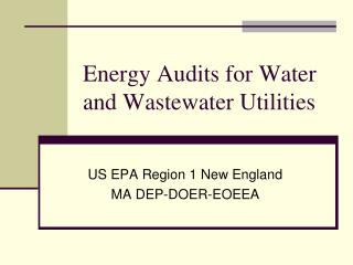 Energy Audits for Water and Wastewater Utilities