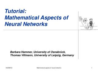 Tutorial: Mathematical Aspects of Neural Networks