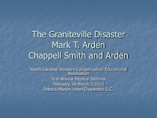 The Graniteville Disaster Mark T. Arden  Chappell Smith and Arden