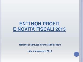 ENTI NON PROFIT E NOVITÀ FISCALI 2013