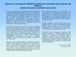 Esfuerzos en recaudación mantiene crecimiento ingresos gobierno-Comunicado Prensa 16 AGO-2007