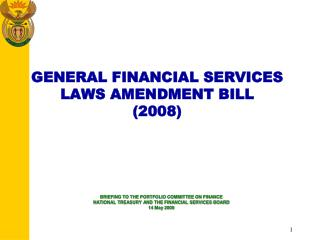 GENERAL FINANCIAL SERVICES  LAWS AMENDMENT BILL  (2008)
