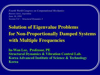 Solution of Eigenvalue Problems  for Non-Proportionally Damped Systems with Multiple Frequencies