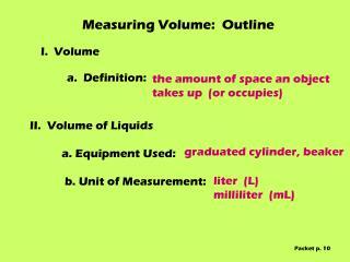 Measuring Volume:  Outline