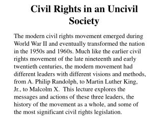 Civil Rights in an Uncivil Society