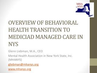 OVERVIEW OF BEHAVIORAL HEALTH TRANSITION TO MEDICIAD MANAGED CARE IN NYS