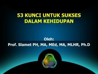 53 KUNCI UNTUK SUKSES DALAM KEHIDUPAN