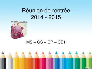 Réunion de rentrée 2014 - 2015