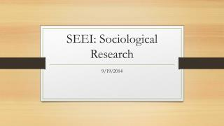 SEEI: Sociological Research