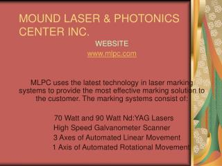MOUND LASER & PHOTONICS CENTER INC.