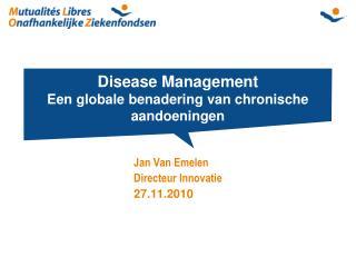 Disease Management Een globale benadering van chronische aandoeningen