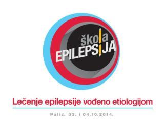 Genetska osnova epilepsije Valerija Dobričić