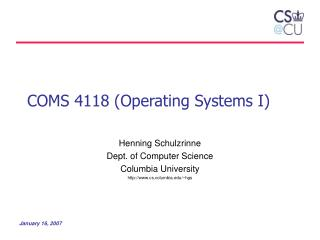 COMS 4118 (Operating Systems I)