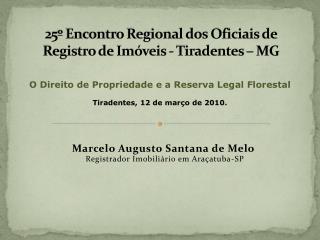 25  Encontro Regional dos Oficiais de Registro de Im veis - Tiradentes   MG