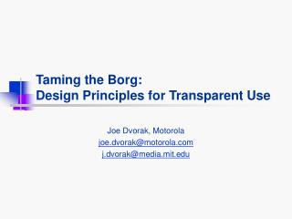 Taming the Borg: Design Principles for Transparent Use