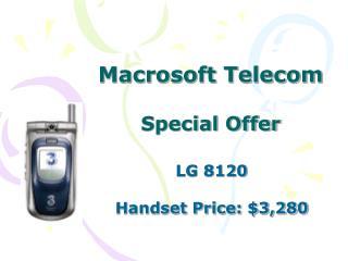 Macrosoft Telecom Special Offer