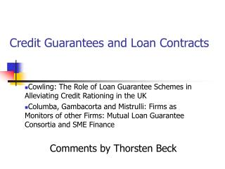 Credit Guarantees and Loan Contracts
