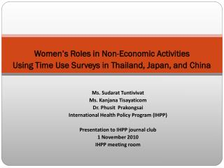 Women's Roles in Non-Economic Activities Using Time Use Surveys in Thailand, Japan, and China