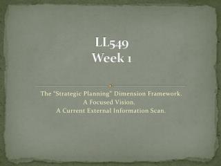 LL549 Week 1