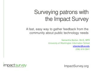 Surveying patrons with the Impact Survey
