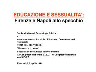 EDUCAZIONE E SESSUALITA': Firenze e Napoli allo specchio