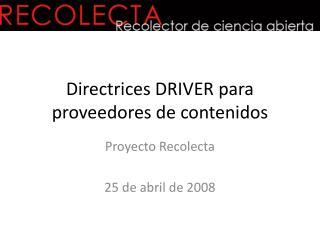 Directrices DRIVER para proveedores de contenidos
