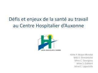 Défis et enjeux de la santé au travail au Centre Hospitalier d'Auxonne