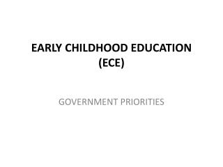 EARLY CHILDHOOD EDUCATION (ECE)