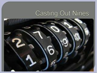 Casting Out  Nines