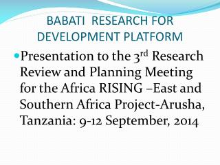 BABATI  RESEARCH FOR DEVELOPMENT PLATFORM