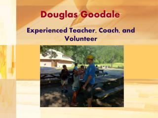 Experienced Teacher, Coach, and Volunteer