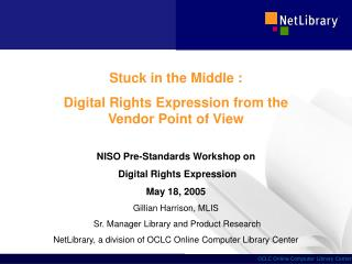 Stuck in the Middle : Digital Rights Expression from the Vendor Point of View