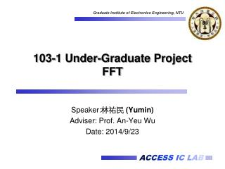 103-1 Under-Graduate Project FFT