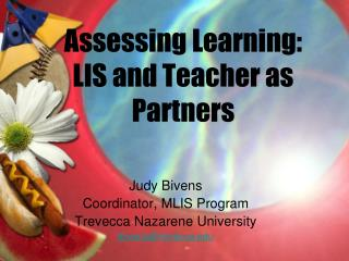 Assessing Learning: LIS and Teacher as Partners