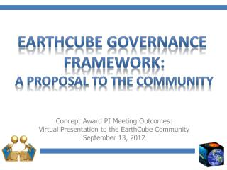 Concept Award PI Meeting Outcomes: Virtual Presentation to the EarthCube Community