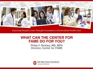 WHAT CAN THE CENTER FOR FAME DO FOR YOU?