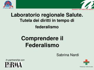 Laboratorio regionale Salute. Tutela dei diritti in tempo di federalismo